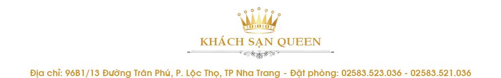 Khách Sạn Queen Nha Trang | Khách sạn ở Nha Trang, đường Trần Phú gần bãi biển | 250.000đ/phòng